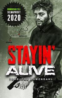 Stayin' Alive - Torbjörn Löwendahl pdf epub