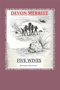 5 Wives