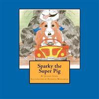 Sparky the Super Pig