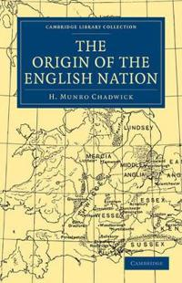 The Origin of the English Nation