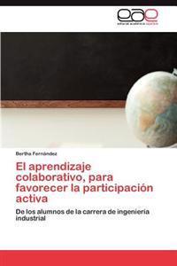 El Aprendizaje Colaborativo, Para Favorecer La Participacion Activa