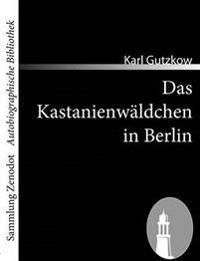 Das Kastanienw Ldchen in Berlin
