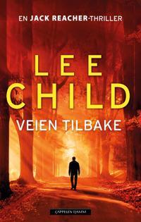 Veien tilbake - Lee Child | Inprintwriters.org