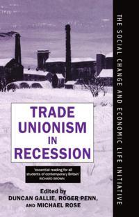Trade Unionism in Recession