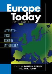 Europe Today: A Twenty-First Century Introduction