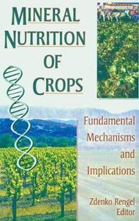 Mineral Nutrition of Crops