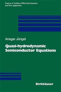 Quasi-Hydrodynamic Semiconductor Equations