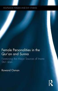 Female Personalities in the Qur'an and Sunna