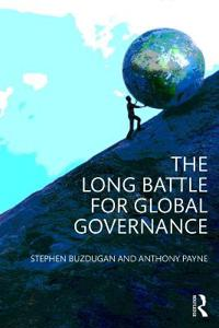 The Long Battle for Global Governance