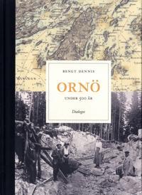 Ornö under 500 år : historien om en ö i Stockholms skärgård - Bengt Dennis | Laserbodysculptingpittsburgh.com