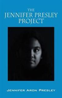 The Jennifer Presley Project