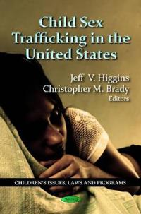 Child Sex Trafficking in the United States