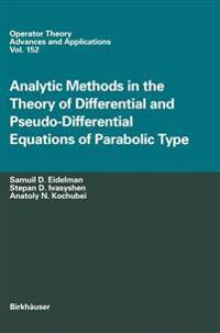 Analytic Methods in the Theory of Differential and Pseudo-differential Equations of Parabolic Type