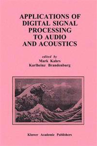Applications of Digital Signal Processing to Audio and