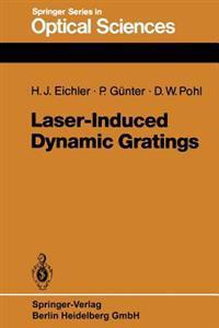 Laser-Induced Dynamic Gratings