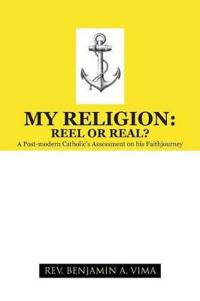 My Religion - Reel or Real?