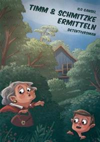 Timm & Schmitzke Ermitteln
