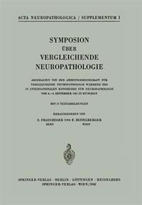 Symposion uber Vergleichende Neuropathologie