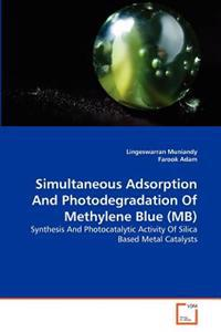 Simultaneous Adsorption and Photodegradation of Methylene Blue (MB)