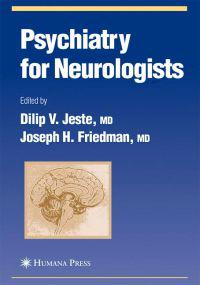 Psychiatry For Neurologists