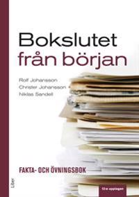 Bokslutet från början : fakta- och övningsbok - Rolf Johansson, Christer Johansson, Niklas Sandell pdf epub