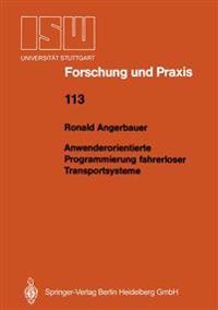 Anwenderorientierte Programmierung Fahrerloser Transportsysteme