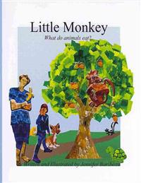 Little Monkey: What Do Animals Eat?