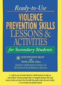 Ready-To-Use Violence Prevention Skills Lessons & Activities for Secondary Students