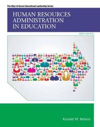 Human Resources Administration in Education with Enhanced Pearson eText -- Access Card Package