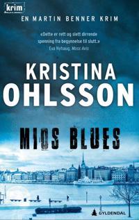 Mios blues - Kristina Ohlsson | Ridgeroadrun.org