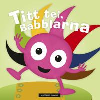 Titt tei, Babblarna! -  pdf epub