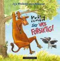 Kråka sier vær forsiktig! - Jujja Wieslander | Ridgeroadrun.org