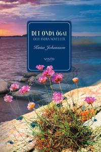 Det onda ögat och andra noveller - Kaisa Johansson | Laserbodysculptingpittsburgh.com