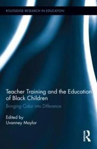 Teacher Training and the Education of Black Children