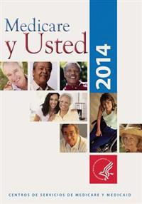 Medicare y Usted: 2014
