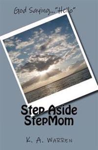 Step Aside Stepmom