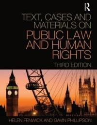 Text, Cases and Materials on Public Law and Human Rights