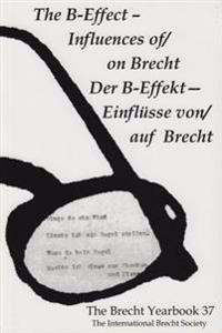 The Brecht Yearbook / Das Brecht Jahrbuch