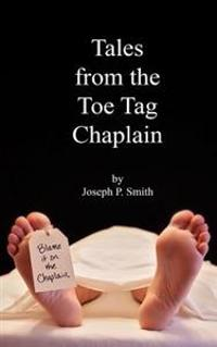 Tales from the Toe Tag Chaplain