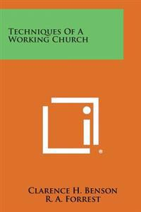 Techniques of a Working Church