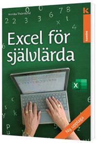 Excel för självlärda 2 upplagan - Annika Thörnlund   Laserbodysculptingpittsburgh.com