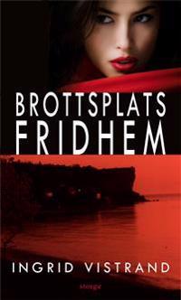 Brottsplats Fridhem