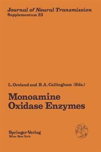 Monoamine Oxidase Enzymes