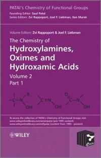 The Chemistry of Hydroxylamines, Oximes and Hydroxamic Acids, Volume 1