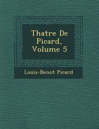 Th Atre de Picard, Volume 5