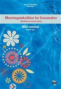 Mestringsteknikker for livsvansker - Kjersti B. Tharaldsen, Henk Otten | Inprintwriters.org