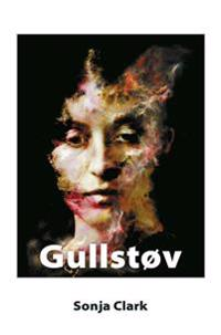 Gullstøv - Sonja Clark pdf epub