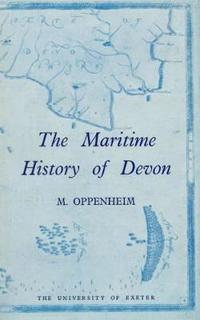 The Maritime History of Devon