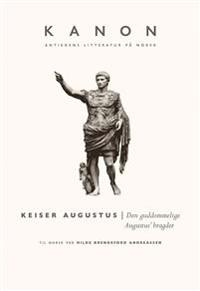 Den guddommelige Augustus' bragder - Augustus Caesar   Inprintwriters.org