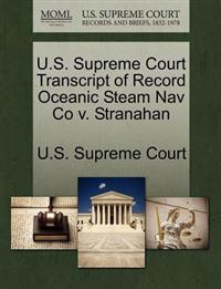 U.S. Supreme Court Transcript of Record Oceanic Steam Nav Co V. Stranahan